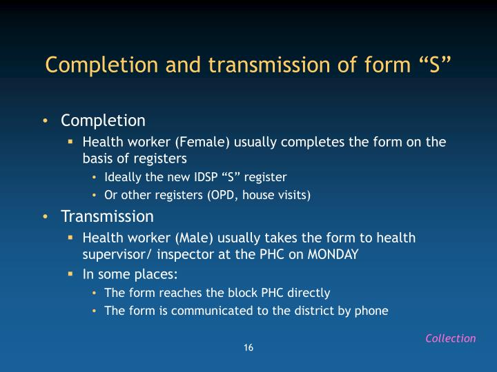 """Completion and transmission of form """"S"""""""