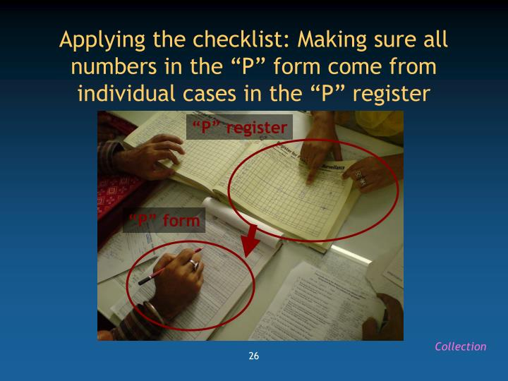 """Applying the checklist: Making sure all numbers in the """"P"""" form come from individual cases in the """"P"""" register"""