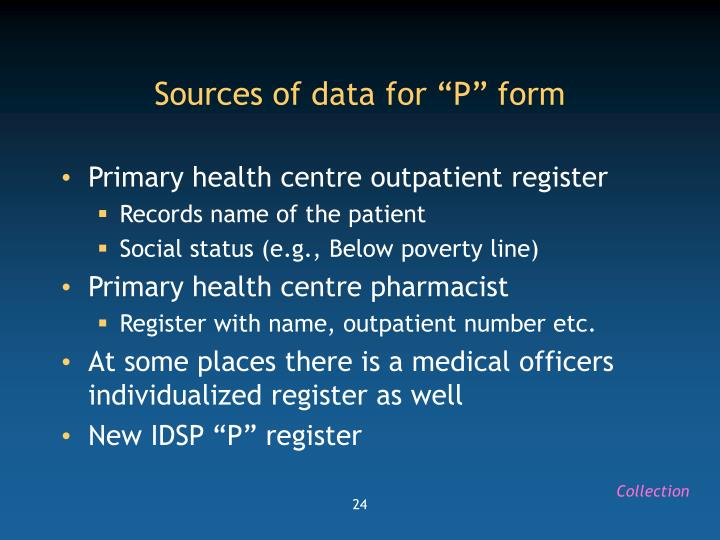 """Sources of data for """"P"""" form"""