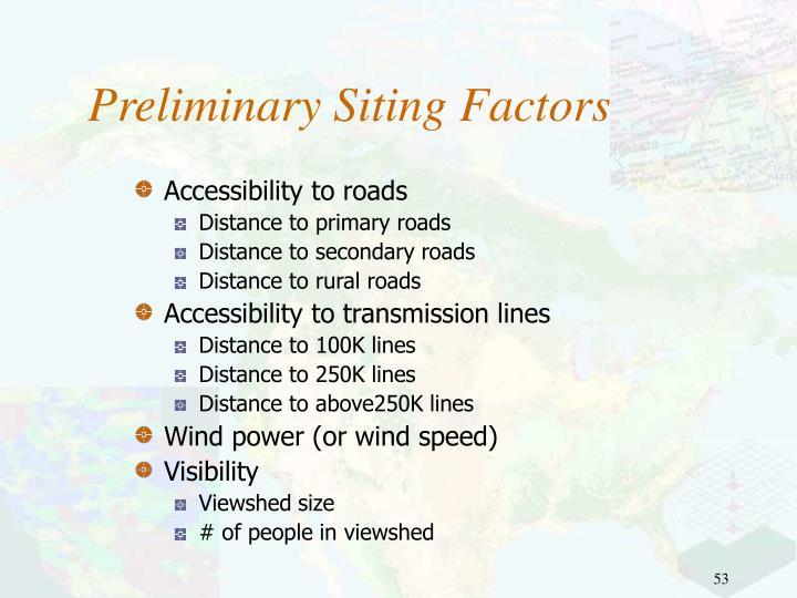 Preliminary Siting Factors