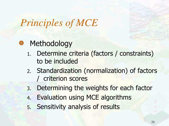 Principles of MCE