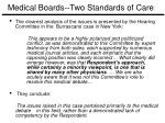 medical boards two standards of care