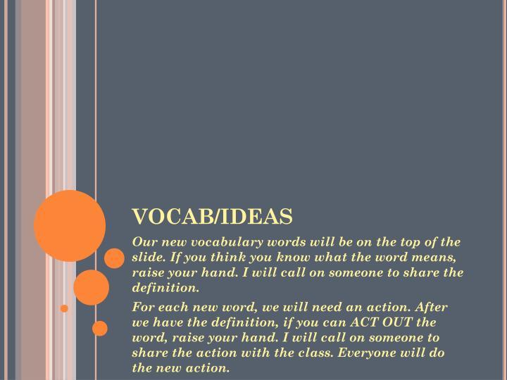 VOCAB/IDEAS