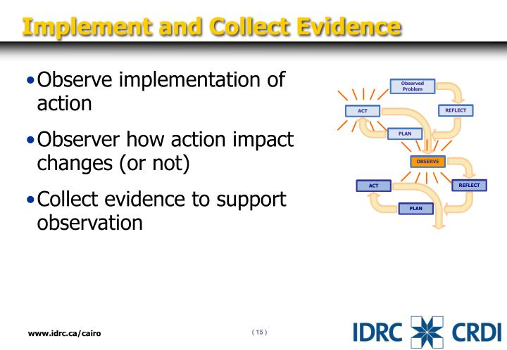 Implement and Collect Evidence
