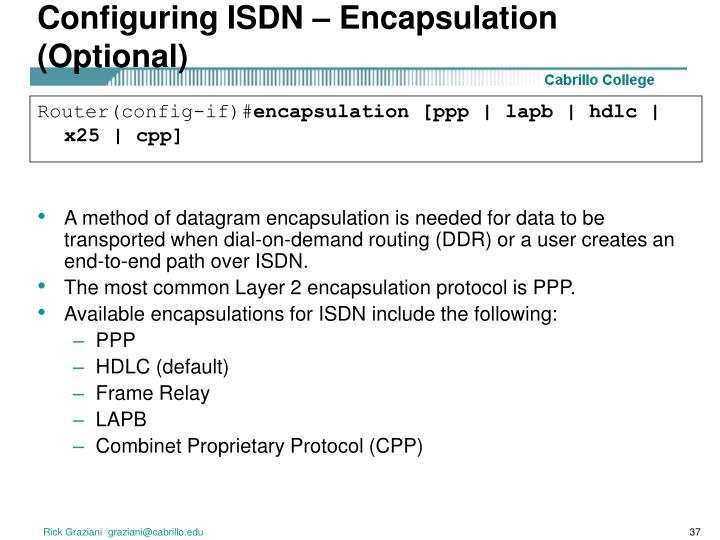 Configuring ISDN – Encapsulation (Optional)