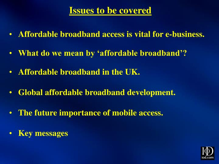Issues to be covered