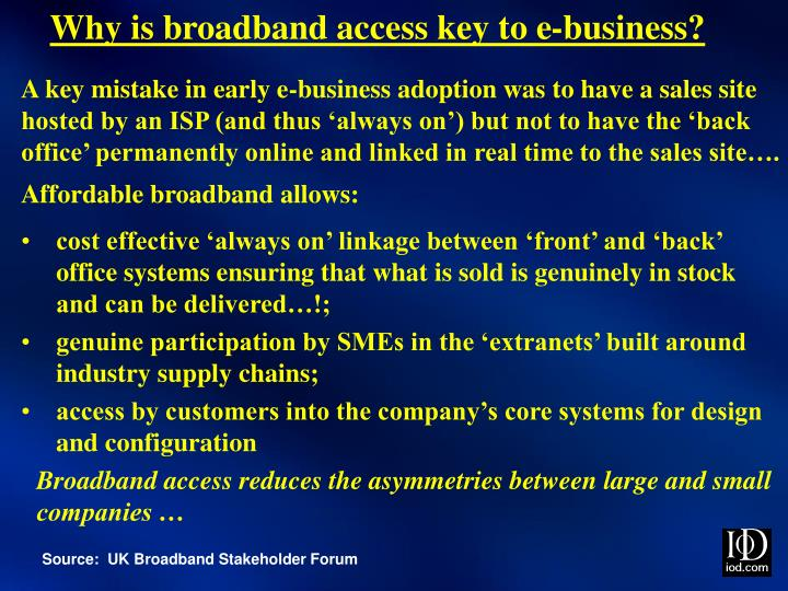 Why is broadband access key to e business