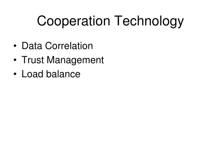 Cooperation Technology