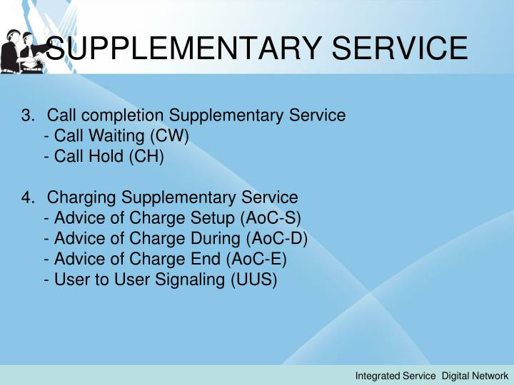SUPPLEMENTARY SERVICE