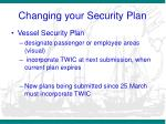 changing your security plan