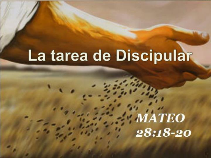 La tarea de Discipular