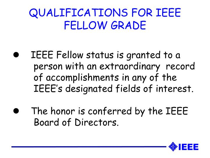 QUALIFICATIONS FOR IEEE FELLOW GRADE