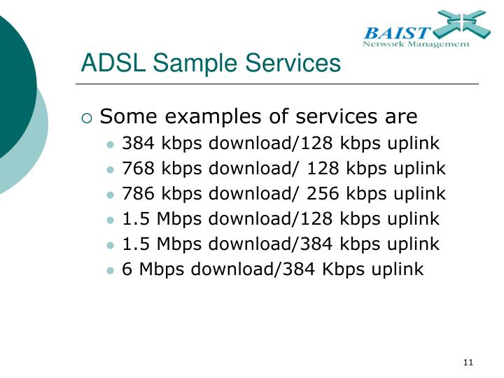 ADSL Sample Services