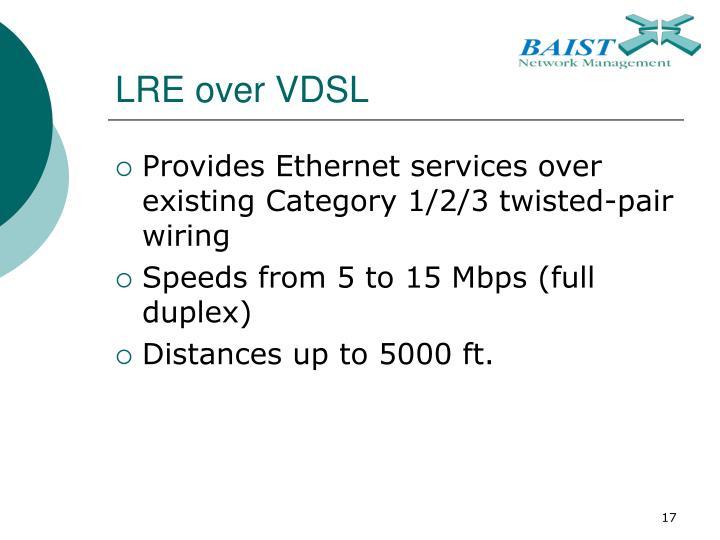 LRE over VDSL