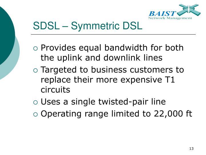 SDSL – Symmetric DSL