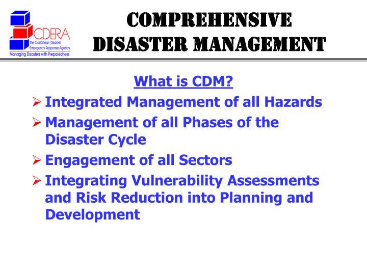 COMPREHENSIVE DISASTER MANAGEMENT