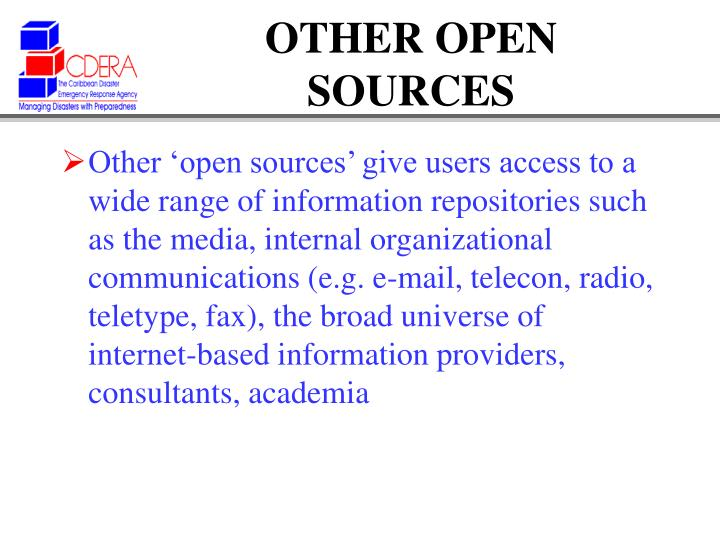 OTHER OPEN SOURCES