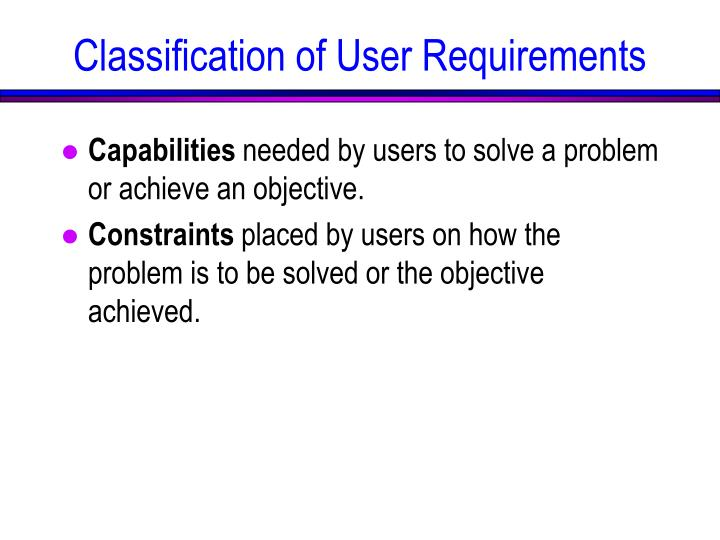 Classification of User Requirements
