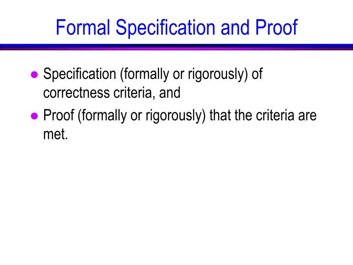 Formal Specification and Proof