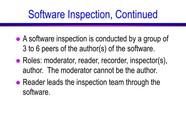 Software Inspection, Continued