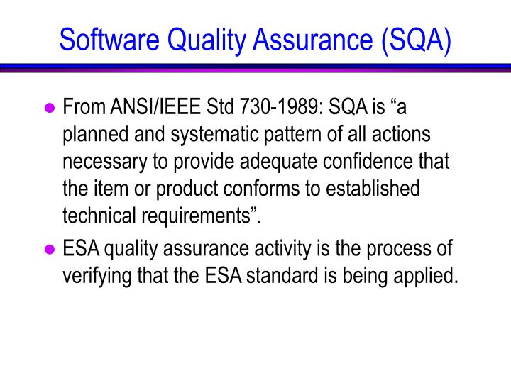 Software Quality Assurance (SQA)