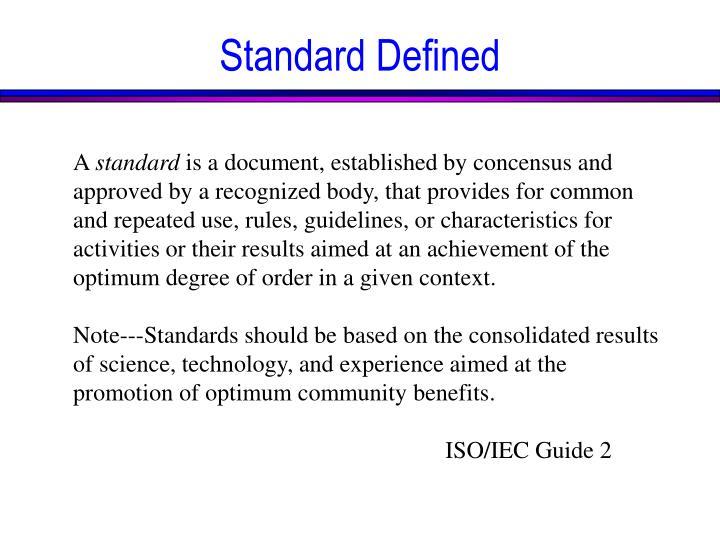 Standard Defined