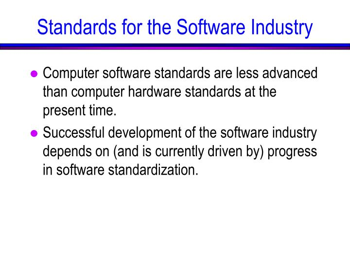 Standards for the Software Industry
