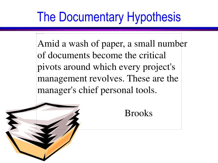 The Documentary Hypothesis
