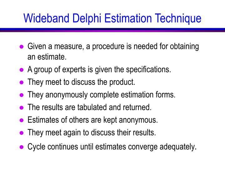 Wideband Delphi Estimation Technique