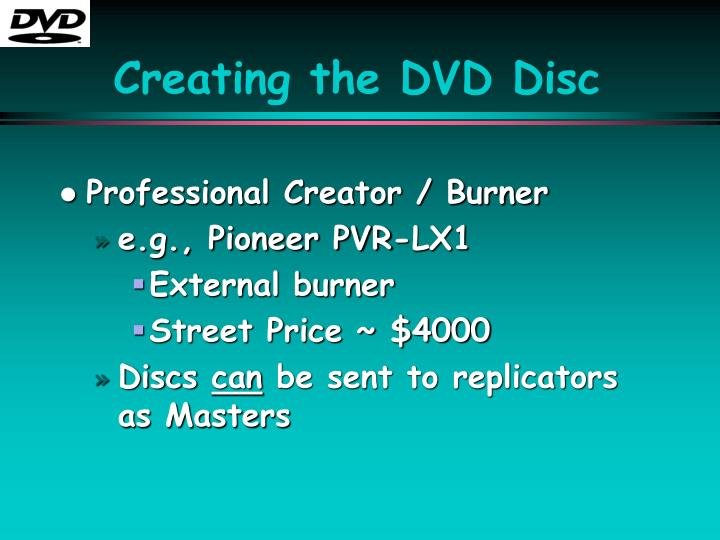 Creating the DVD Disc
