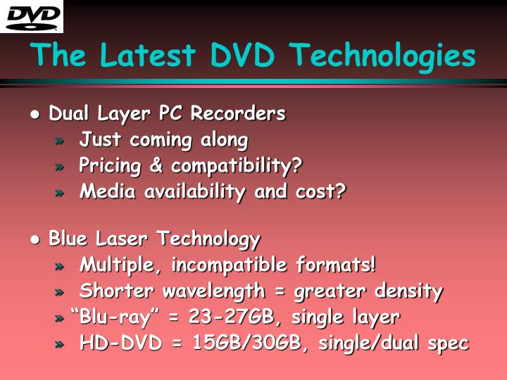 The Latest DVD Technologies