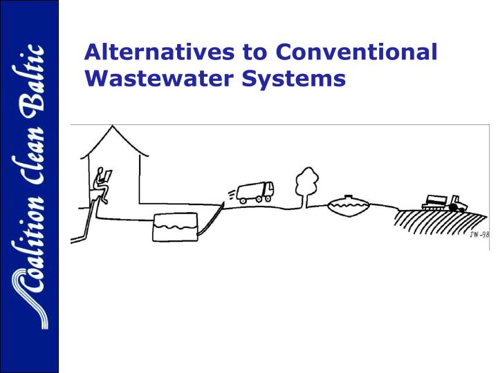 Alternatives to conventional wastewater systems