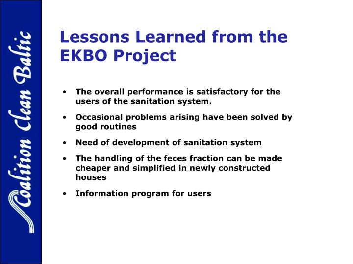 Lessons Learned from the EKBO Project