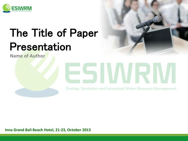 the title of paper presentation n.