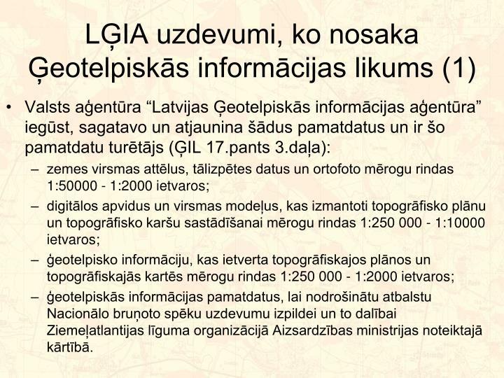 LĢIA uzdevumi, ko nosaka Ģeotelpiskās informācijas likums (1)