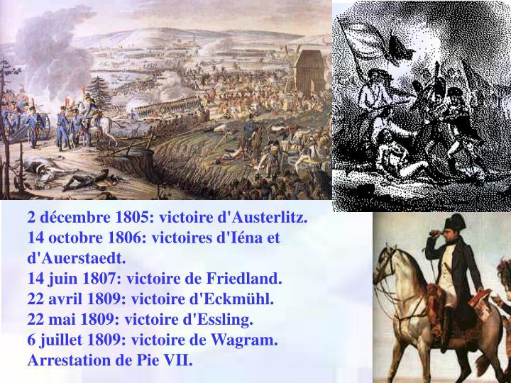 2 décembre 1805: victoire d'Austerlitz.