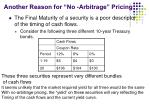 another reason for no arbitrage pricing