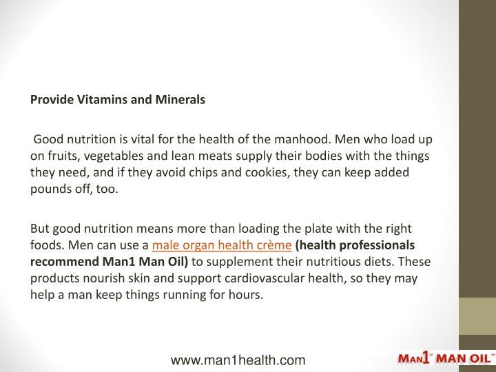 Provide Vitamins and Minerals