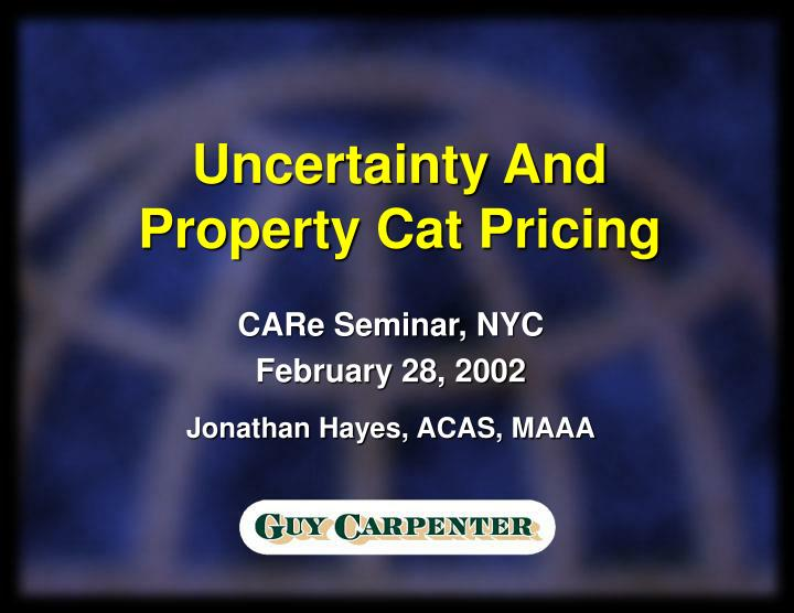 uncertainty and property cat pricing n.