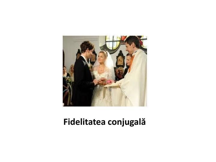 Fidelitatea conjugală