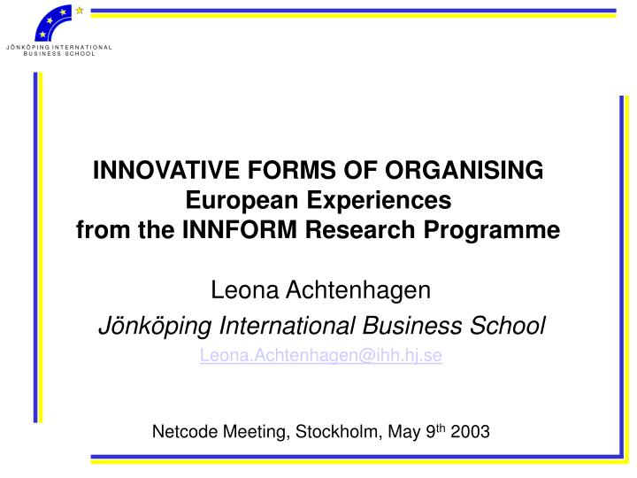 innovative forms of organising european experiences from the innform research programme n.