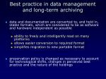 best practice in data management and long term archiving