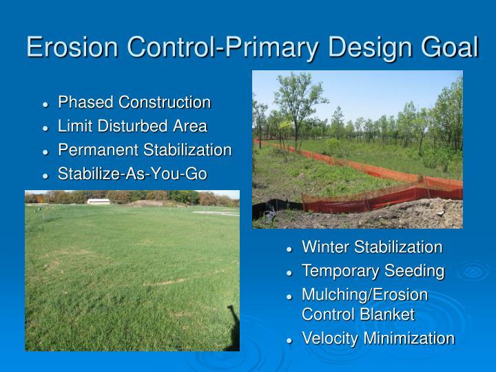 Erosion Control-Primary Design Goal