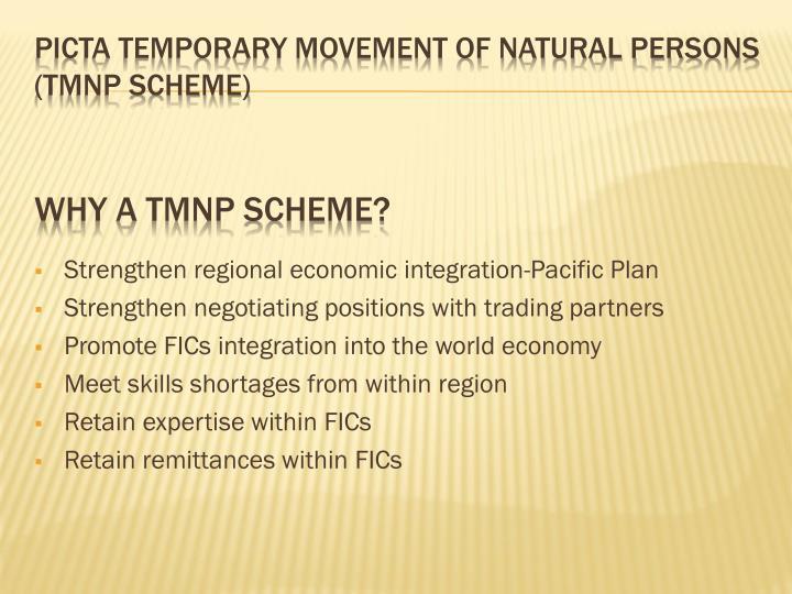 Strengthen regional economic integration-Pacific Plan
