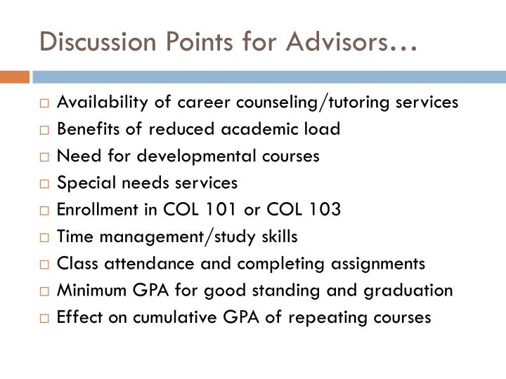 Discussion Points for Advisors…