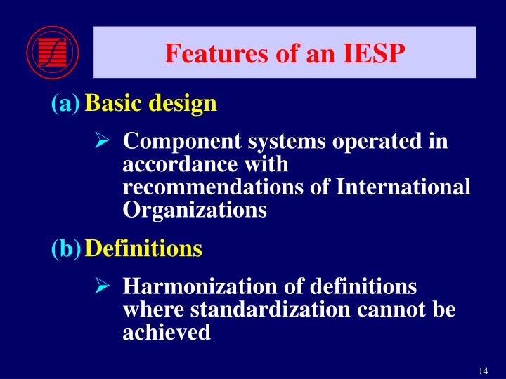 Features of an IESP