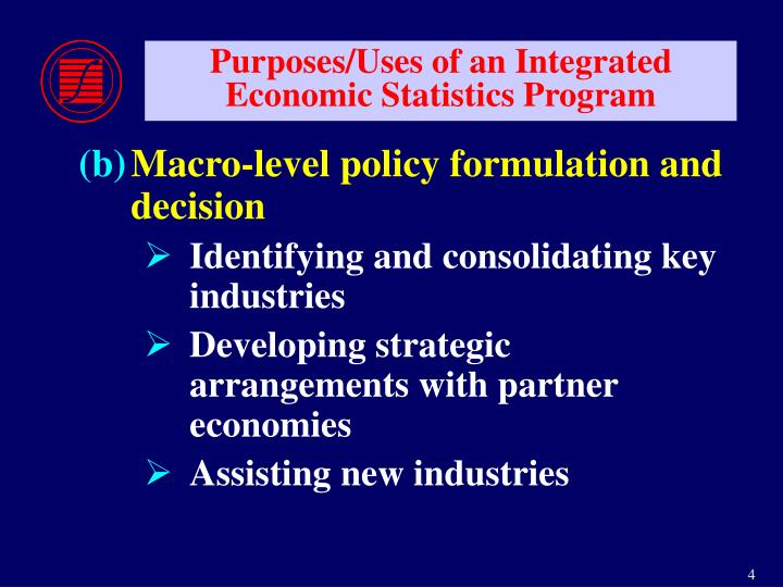 Purposes/Uses of an Integrated Economic Statistics Program