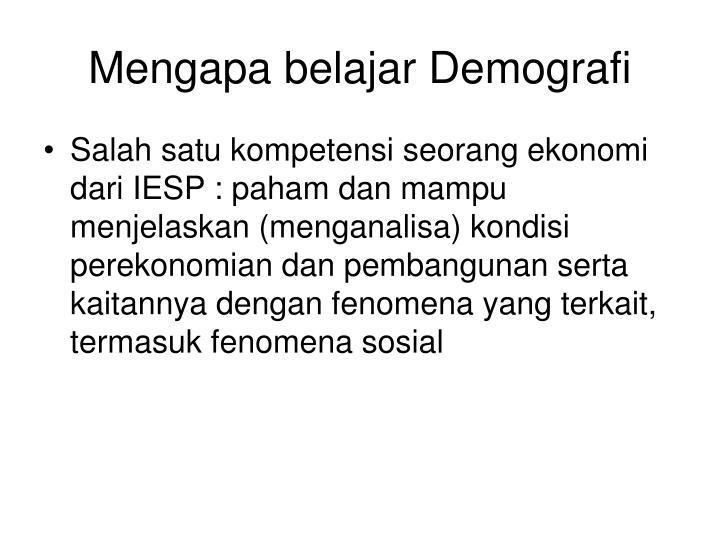 Mengapa belajar Demografi