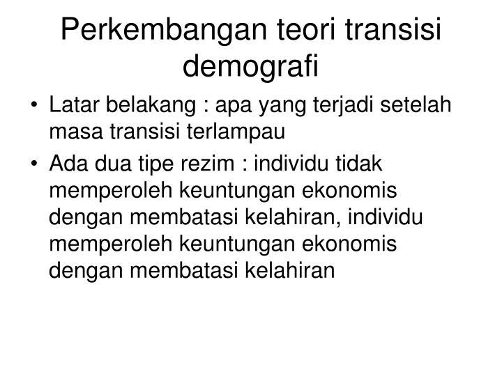 Perkembangan teori transisi demografi