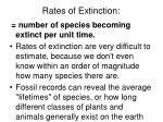 rates of extinction